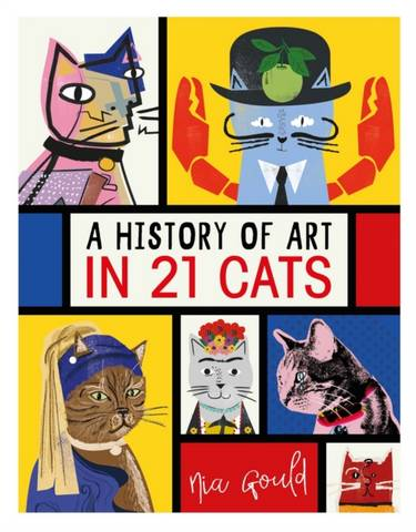 A History of Art in 21 Cats: From the Old Masters to the Modernists