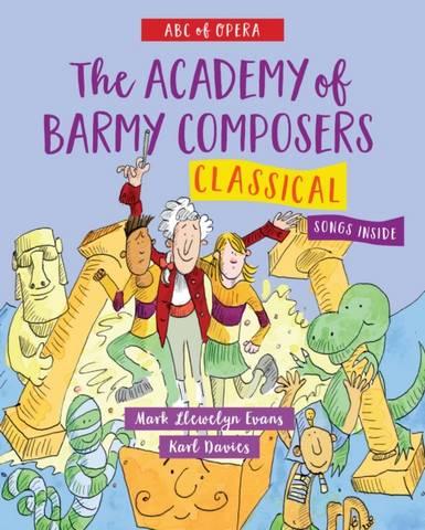 ABC of Opera: Classical - Mark Llewelyn Evans - 9781912213870