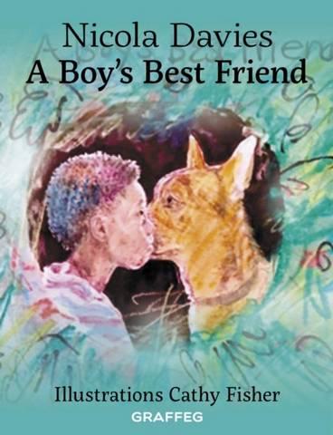 A Boy's Best Friend - Nicola Davies - 9781912654116