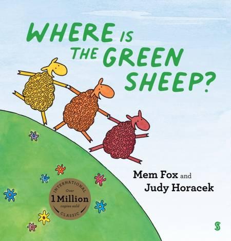 Where is the Green Sheep? - Mem Fox - 9781913348359