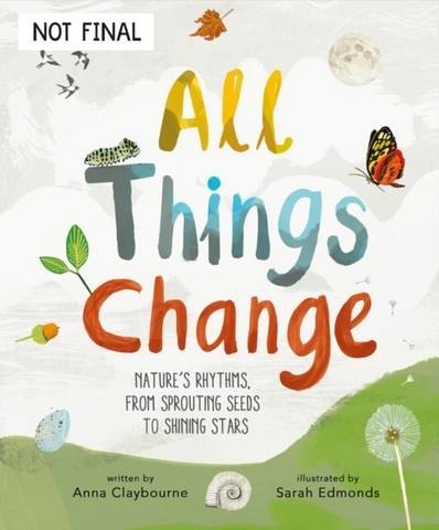 All Things Change: Nature's rhythms
