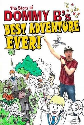 Best Adventure Ever! - Dommy B - 9781916147973