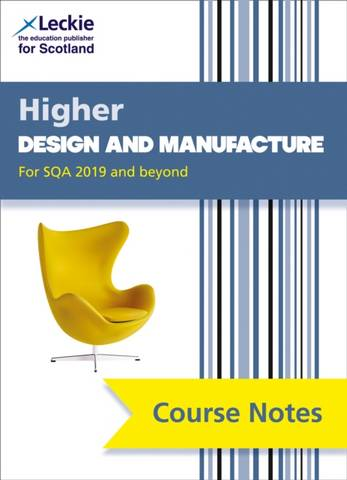 NEW Higher Design and Manufacture (second edition): Revise for SQA Exams (Leckie Course Notes) - Richard Knox - 9780008384418