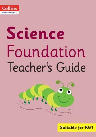 Collins International Foundation - Collins International Science Foundation Teacher's Guide - Arabella Koopman - 9780008451622