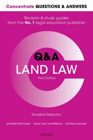 Concentrate Questions and Answers Land Law: Law Q&A Revision and Study Guide - Rosalind Malcolm (Professor of Law