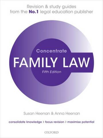 Family Law Concentrate: Law Revision and Study Guide - Susan Heenan (Visiting Fellow