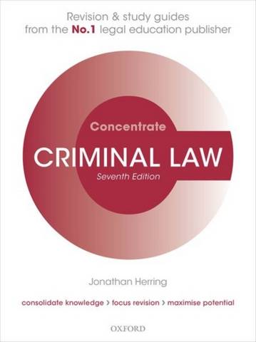 Criminal Law Concentrate: Law Revision and Study Guide - Jonathan Herring (Professor of Law
