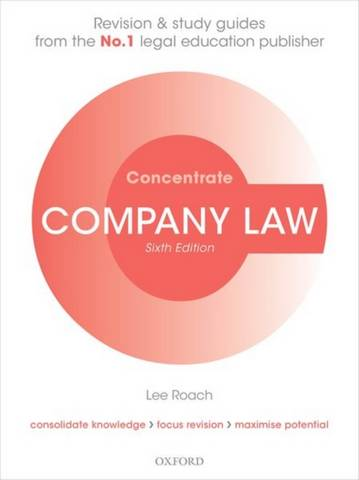 Company Law Concentrate: Law Revision and Study Guide - Lee Roach (Senior Lecturer in Law