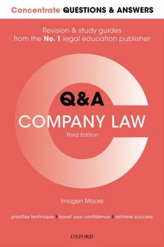 Concentrate Questions and Answers Company Law: Law Q&A Revision and Study Guide - Imogen Moore (Associate Professor in Law