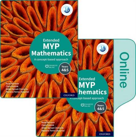 MYP Mathematics 4&5 Extended Print and Enhanced Online Book Pack - Rose Harrison - 9781382010917