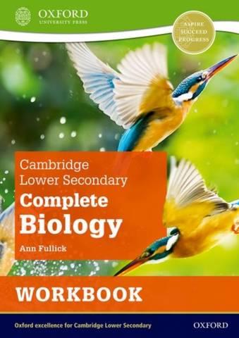 Cambridge Lower Secondary Complete Biology: Workbook (Second Edition) - Ann Fullick - 9781382018463