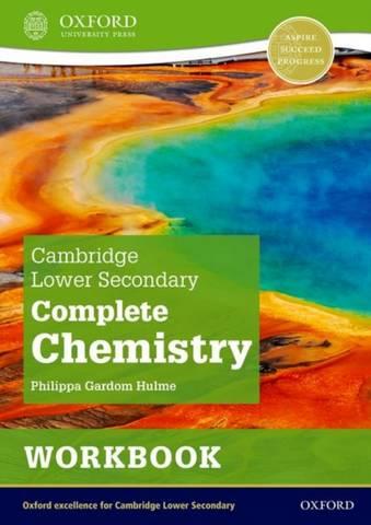 Cambridge Lower Secondary Complete Chemistry: Workbook (Second Edition) - Philippa Gardom Hulme - 9781382018609