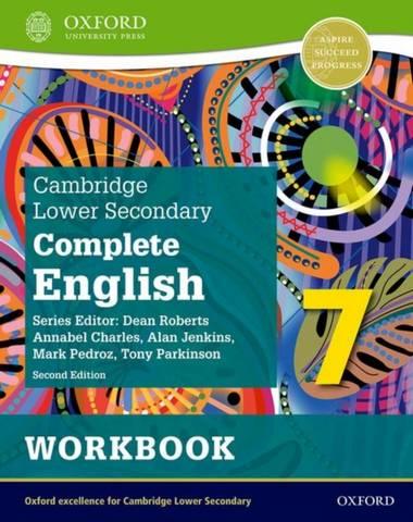 Cambridge Lower Secondary Complete English 7: Workbook (Second Edition) - Mark Pedroz - 9781382019255