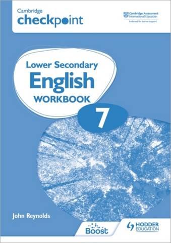 Cambridge Checkpoint Lower Secondary English Workbook 7: Second Edition - John Reynolds - 9781398301337