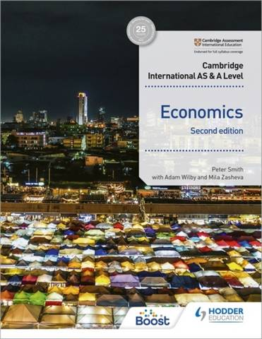 Cambridge International AS and A Level Economics Second Edition - Peter Smith - 9781398308275