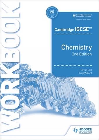 Cambridge IGCSE (TM) Chemistry Workbook 3rd Edition - Bryan Earl - 9781398310537