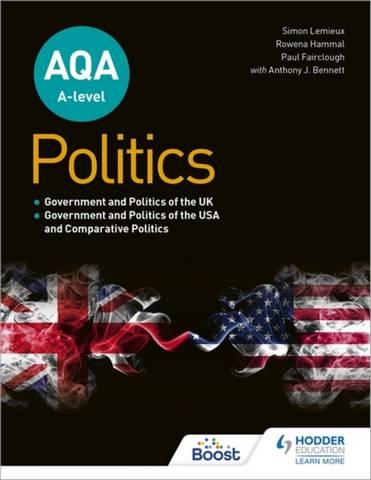 AQA A-level Politics: Government and Politics of the UK