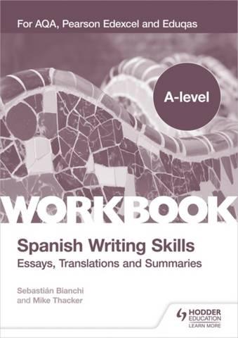 A-level Spanish Writing Skills: Essays