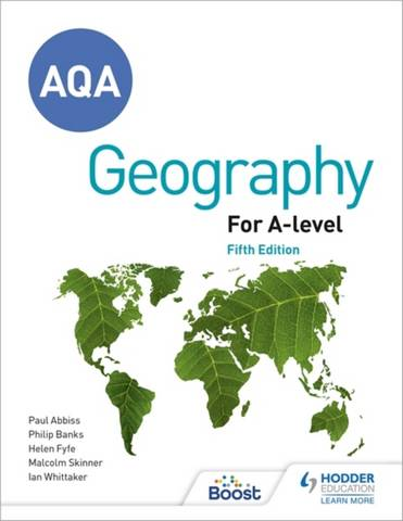 AQA A-level Geography Fifth Edition - Ian Whittaker - 9781398312548