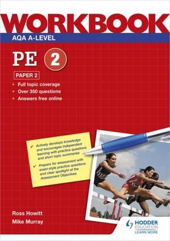 AQA A-level PE Workbook 2: Paper 2 - Ross Howitt - 9781398312630