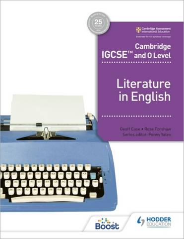 Cambridge IGCSE (TM) and O Level Literature in English - Rose Forshaw - 9781398317512