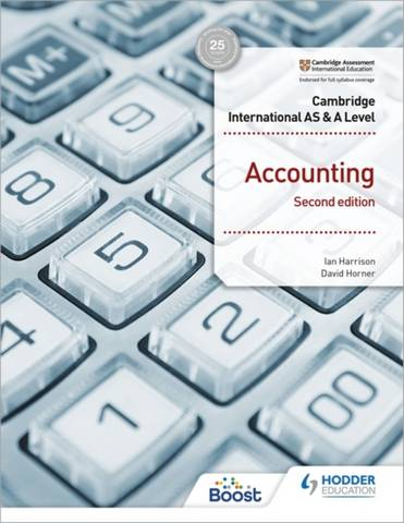 Cambridge International AS and A Level Accounting Second Edition - James John Harrison - 9781398317536