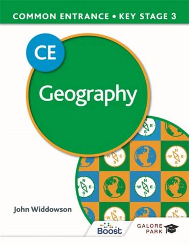 Common Entrance 13+ Geography for ISEB CE and KS3 - John Widdowson - 9781398322073
