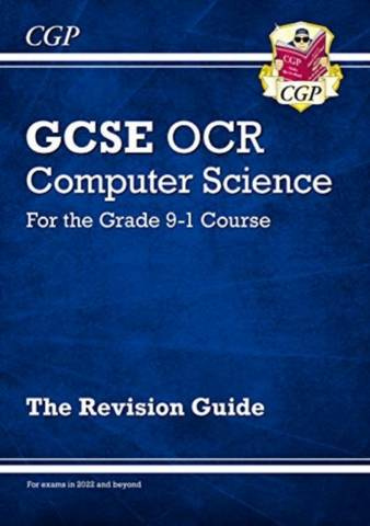 New GCSE Computer Science OCR Revision Guide - for exams in 2022 and beyond - CGP Books - 9781789085563
