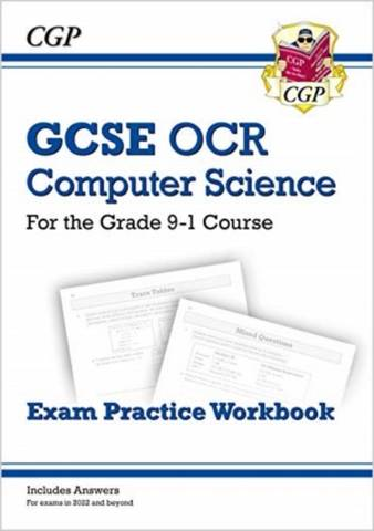 New GCSE Computer Science OCR Exam Practice Workbook - for exams in 2022 and beyond - CGP Books - 9781789085570