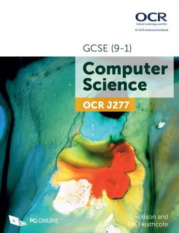 OCR GCSE (9-1) J277 Computer Science - S Robson - 9781910523216