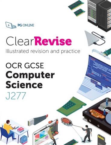 ClearRevise OCR GCSE Computer Science J277: 2020 -  - 9781910523230