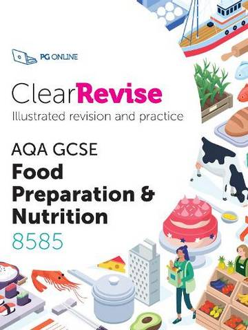 ClearRevise AQA GCSE Food Preparation and Nutrition 8585: 2021 -  - 9781910523377